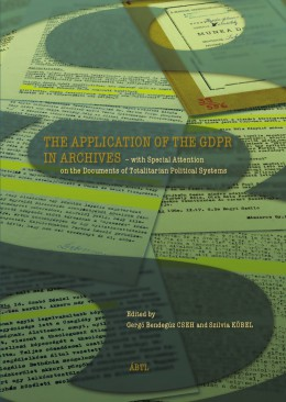THE APPLICATION OF THE GDPR IN ARCHIVES előlapja