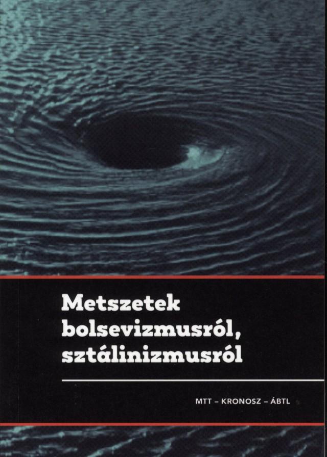 Metszetek bolsevizmusról, sztálinizmusról