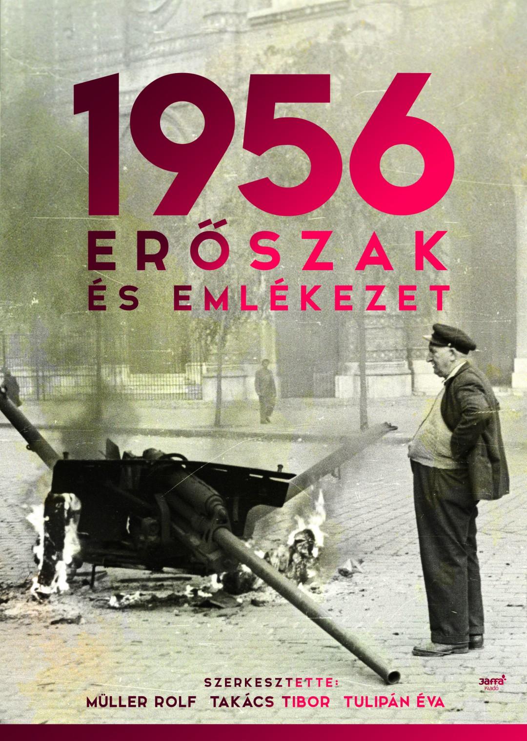 1956 Erőszak és emlékezet
